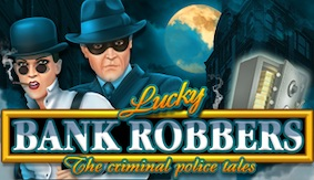 Lucky Bank Robbers