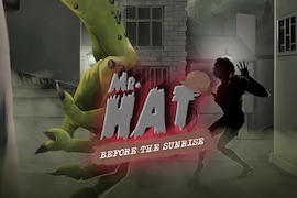 Mr. Hat: Before the Sunrise